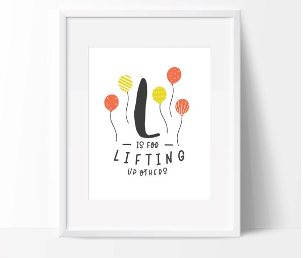 L is for Lifting Up Others (Print Only)