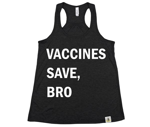 Vaccines Save, Bro (Women's Tank) - Heather Black