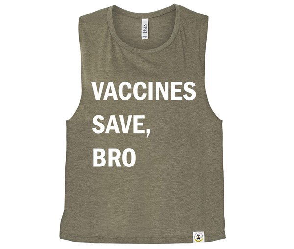 Vaccines Save, Bro (Muscle Tank) - Heather Olive