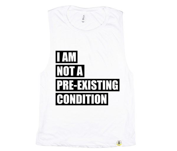 Pre-existing Condition (Muscle Tank) - White