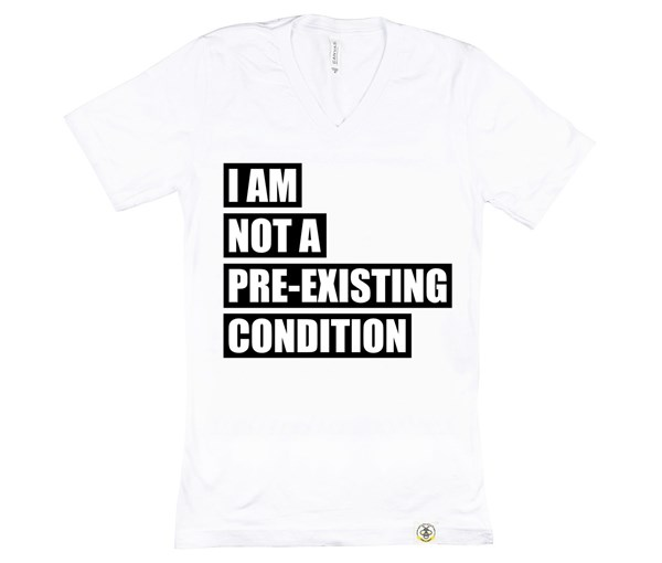 Pre-existing Condition (Unisex) - White