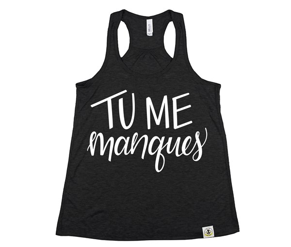 Tu Me Manques (Women's Tank) - Heather Black