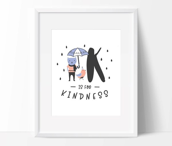 K is for Kindness 8x10 Print (Print Only)