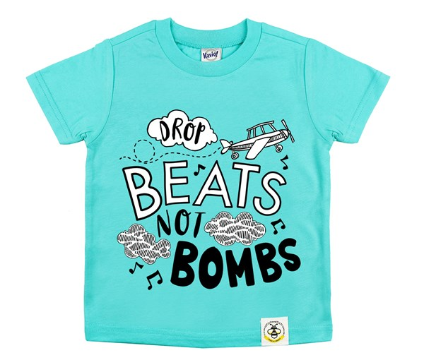 Drop Beats, Not Bombs (Caribbean Blue)