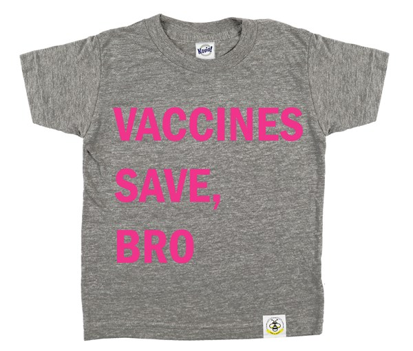 Vaccines Save, Bro (Grey/Hot Pink)