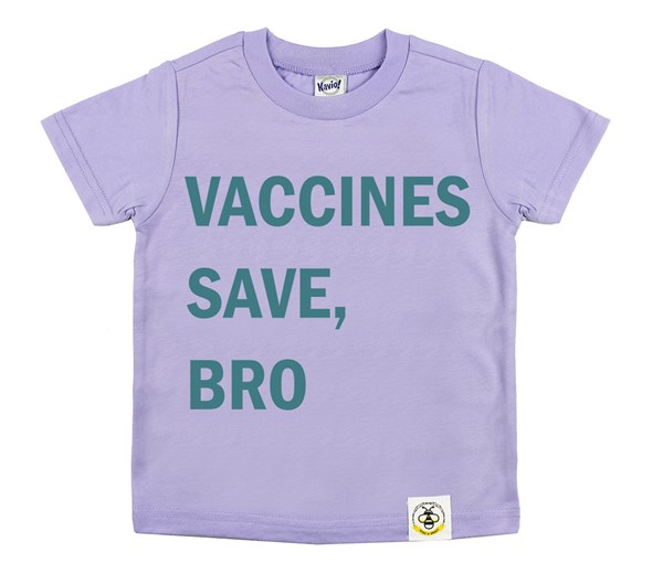 Vaccines Save, Bro (Lavender/Teal)