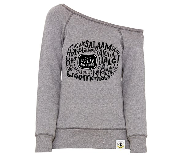I Speak American Women's Wide Neck Sweatshirt (Grey)