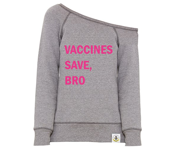 Vaccines Save, Bro Women's Wide Neck Sweatshirt (Grey/Pink)