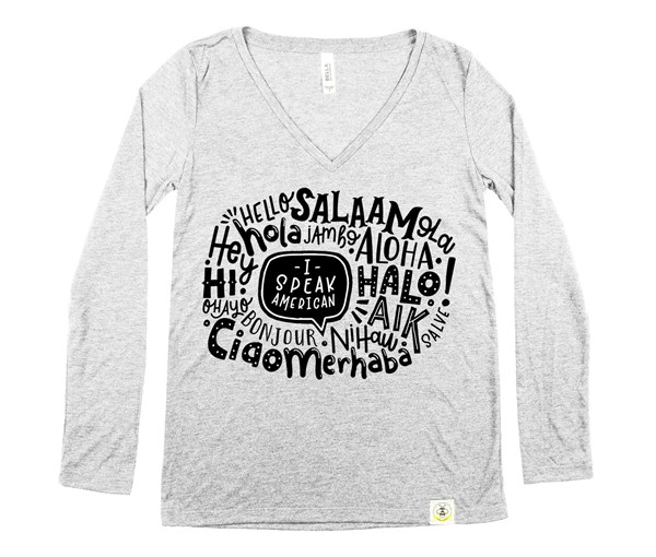 I Speak American Women's Long Sleeve V-Neck (Grey)